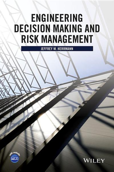 Engineering Decision Making and Risk Management PDF
