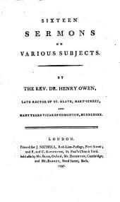 Sixteen sermons on various subjects