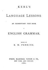 Language Lessons: An Elementary Text-book of English Grammar