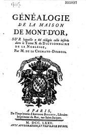 Généalogie de la maison de Mont-d'Or par M. de la Chenaye-Desbois