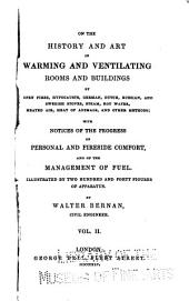 On the History and Art of Warming and Ventilating Rooms and Buildings: Volume 2