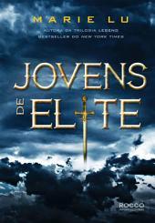 Jovens de Elite: Volume 1