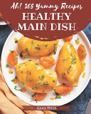Ah  365 Yummy Healthy Main Dish Recipes PDF