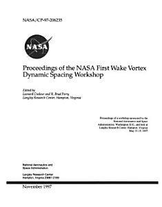 Proceedings of the NASA First Wake Vortex Dynamic Spacing Workshop