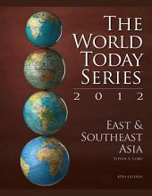 East and Southeast Asia 2012: Edition 45