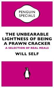 The Unbearable Lightness of Being a Prawn Cracker PDF