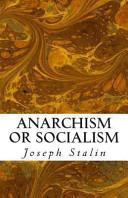 Anarchism Or Socialism