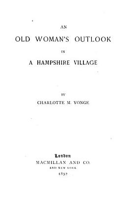 An Old Woman s Outlook in a Hampshire Village