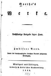 Goethe's Werke: Vollständige Ausgabe letzter Hand, Band 12
