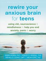 Rewire Your Anxious Brain for Teens PDF