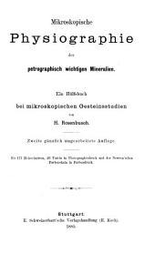 Mikroskopische Physiographie der Mineralien und Gesteine: Mikroskopische Physiographie der petrographisch wichtigen Mineralien