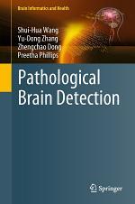 Pathological Brain Detection