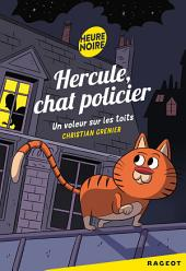 Hercule Chat Policier : Un voleur sur les toits