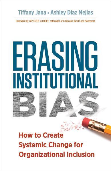 Download Erasing Institutional Bias Book