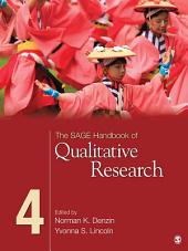 The SAGE Handbook of Qualitative Research: Edition 4