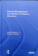Animal Management and Welfare in Natural Disasters