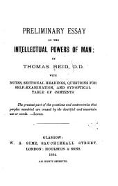 Preliminary Essay on the Intellectual Powers of Man