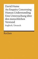 An Enquiry Concerning Human Understanding / Eine Untersuchung über den menschlichen Verstand