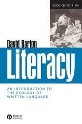 Literacy: An Introduction to the Ecology of Written Language, Edition 2