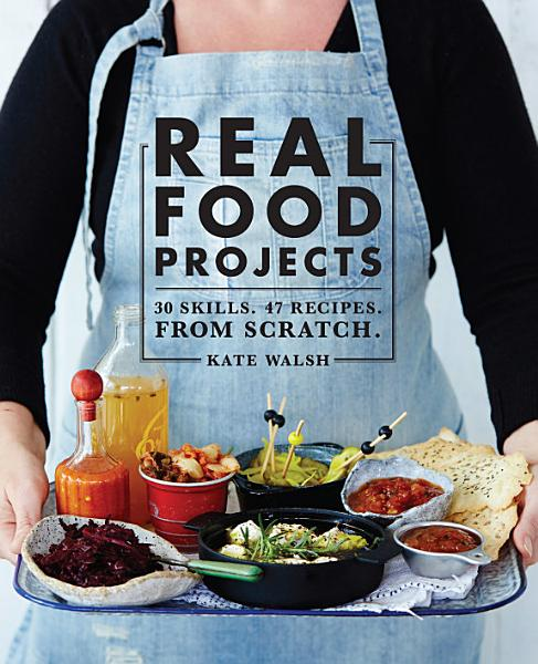 Download Real Food Projects Book