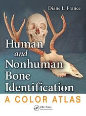 Human and Nonhuman Bone Identification: A Color Atlas
