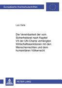 Die Vereinbarkeit der vom Sicherheitsrat nach Kapitel VII der UN Charta verh  ngten Wirtschaftssanktionen mit den Menschenrechten und dem humanit  ren V  lkerrecht PDF