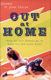 Out at Home: A Novel
