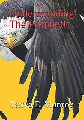 Understanding The Prophetic