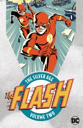 Flash: The Silver Age Vol. 2: Volume 2, Issues 117-132