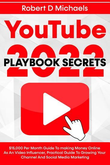 YouTube Playbook Secrets 2021 PDF