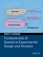 Fundamentals of Statistical Experimental Design and Analysis