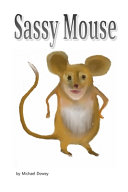 Sassy Mouse
