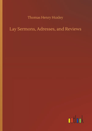 Lay Sermons  Adresses  and Reviews