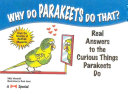 Download Why Do Parakeets Do That  Book