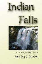 Indian Falls - an alien invasion novel
