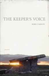 The Keeper's Voice: Poems