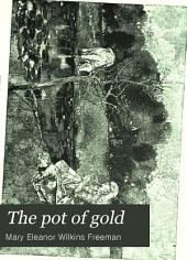 The Pot of Gold: And Other Stories
