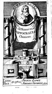 Hippocrates chimicus, qui novissimi viperini salis antiquissima fundamenta ostendit ...