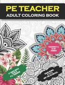 PE Teacher Adult Coloring Book
