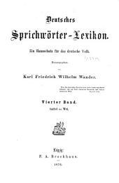 Deutsches Sprichwörter-Lexikon: Ein Hausschatz für das deutsche Volk, Band 4