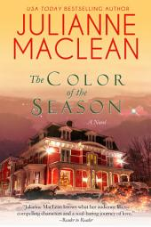 The Color of The Season: A Color of Heaven Novel