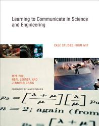 Learning To Communicate In Science And Engineering Book PDF