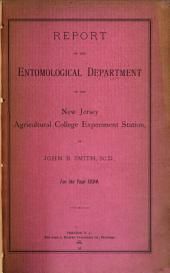 Report of the Entomological Department of the New Jersey Agricultural College Experiment Station
