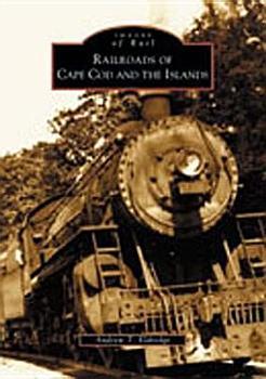 Railroads of Cape Cod and the Islands PDF