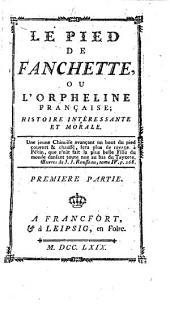 Le Pied de Fauchette, ou l'Orpheline française: Volume1