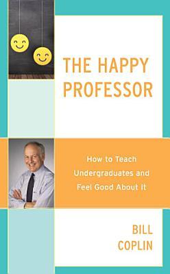 The Happy Professor PDF