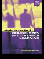 Student Retention In Online Open And Distance Learning Book PDF