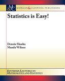 Statistics is Easy!