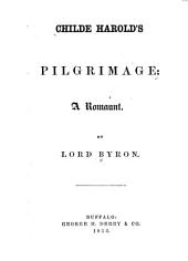 Childe Harold's Pilgrimage: A Romaunt