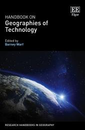Handbook on Geographies of Technology
